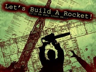 Let's Build a Rocket