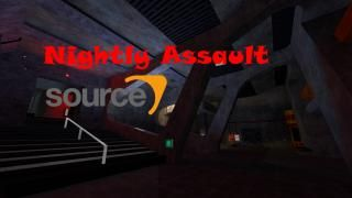 Nightly Assault Source