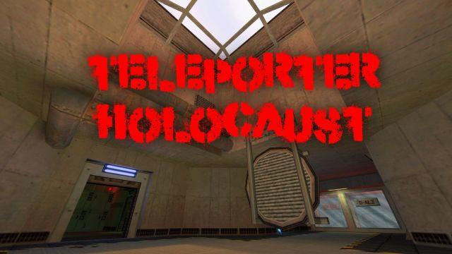 Teleporter Holocaust