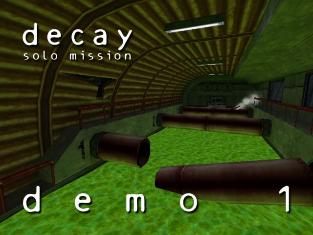 Half-Life Decay: Solo Mission (DEMO 1)